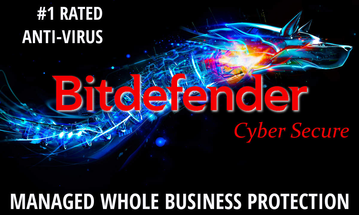 managed whole business protection with bitdefender cyber security anti virus, anti malware, anti phishing, firewalls, and intrusion detection